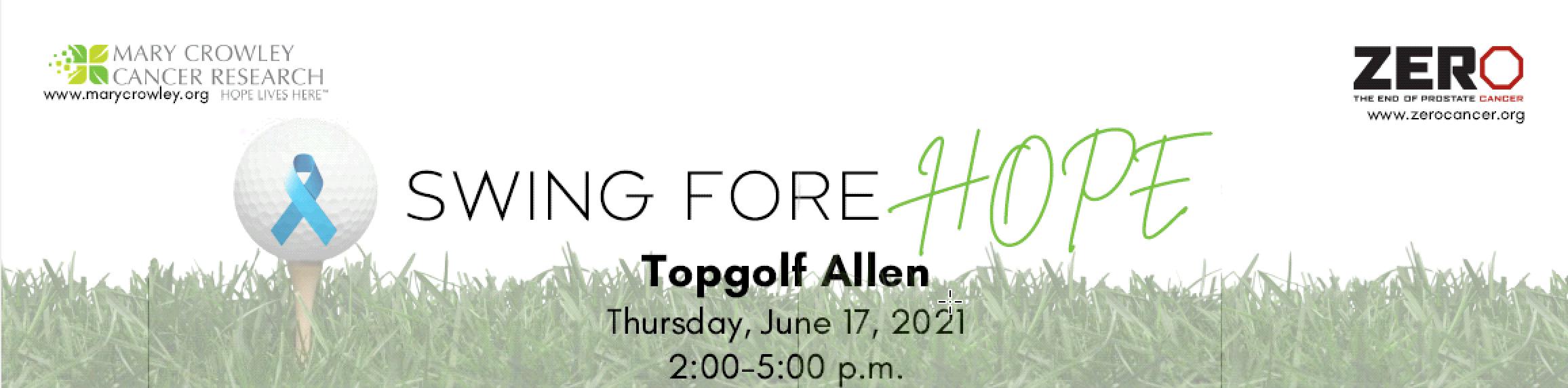 2021 Swing Fore Hope - Topgolf Allen