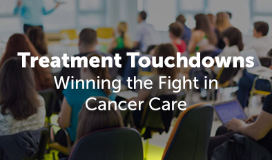 Winning the Fight in Cancer Care